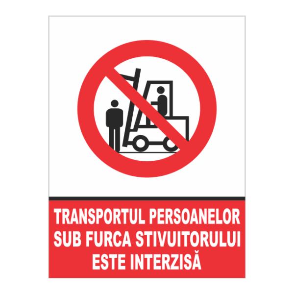 indicator transportul persoanelor pe furca stivuitorului este interzisa