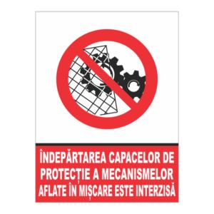 indicator indepartarea capacelor de protectie este interzisa