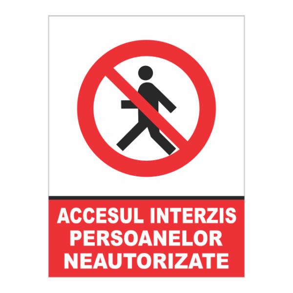 indicator accesul interzis persoanelor neautorizate