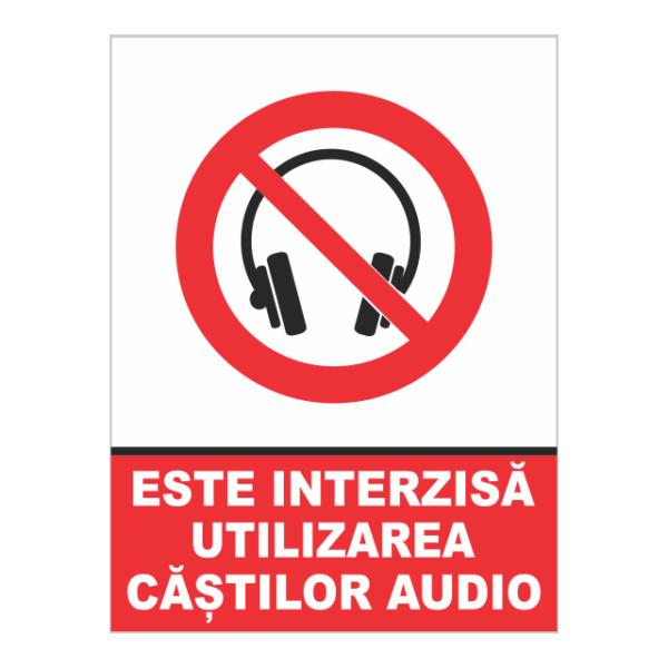 indicator este interzisa utilizarea castilor audio