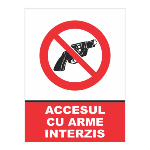 indicator accesul cu arme interzis
