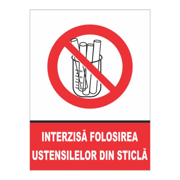 indicator interzisa folosirea ustensilelor din sticla