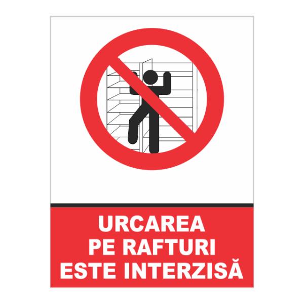 indicator urcarea pe rafturi este interzisa