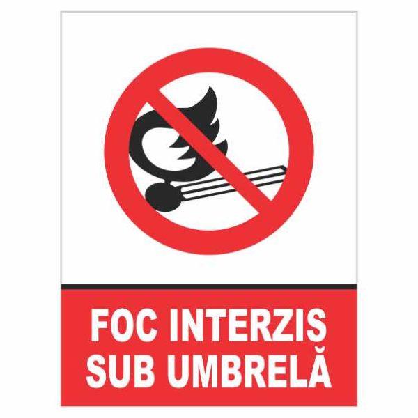 indicator foc interzis sub umbrela