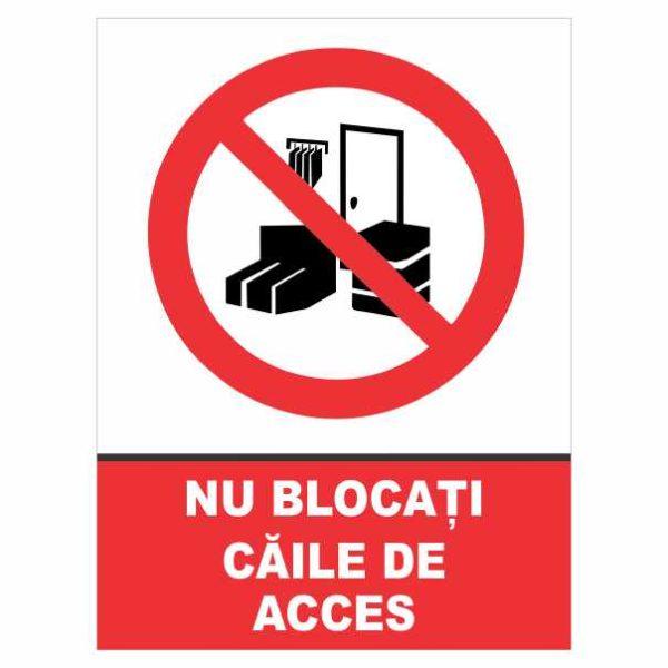 indicator nu blocati caile de acces