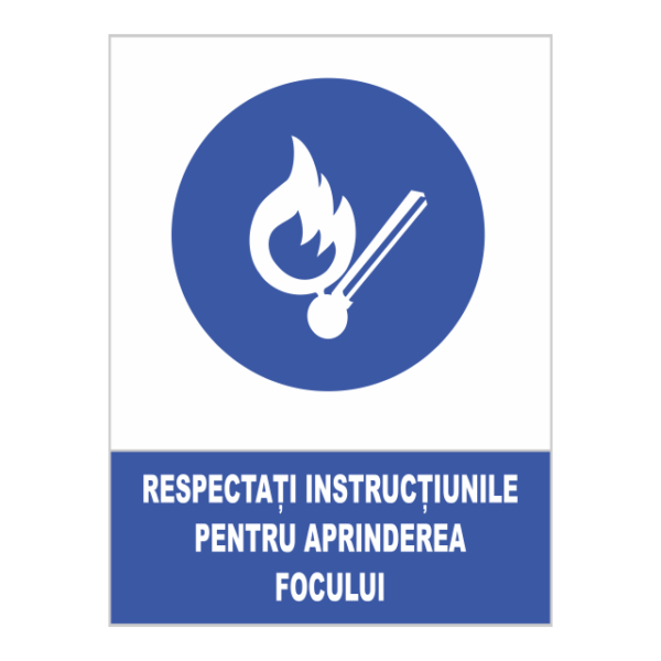 indicator instructiuni aprindere foc