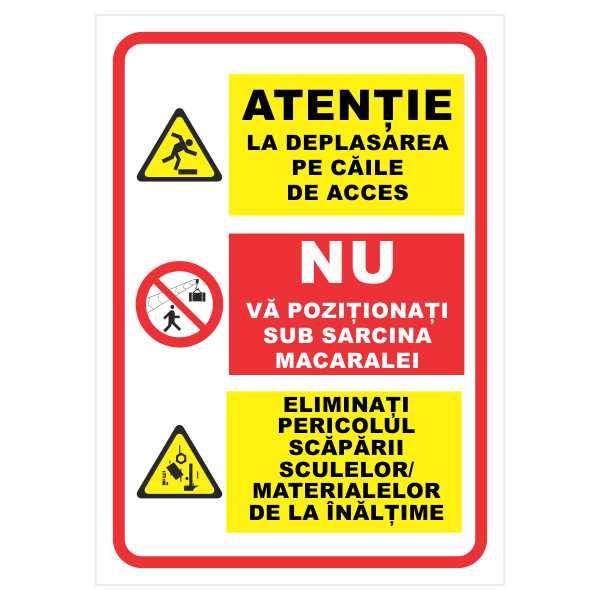 indicator atentie la deplasarea pe caile de acces