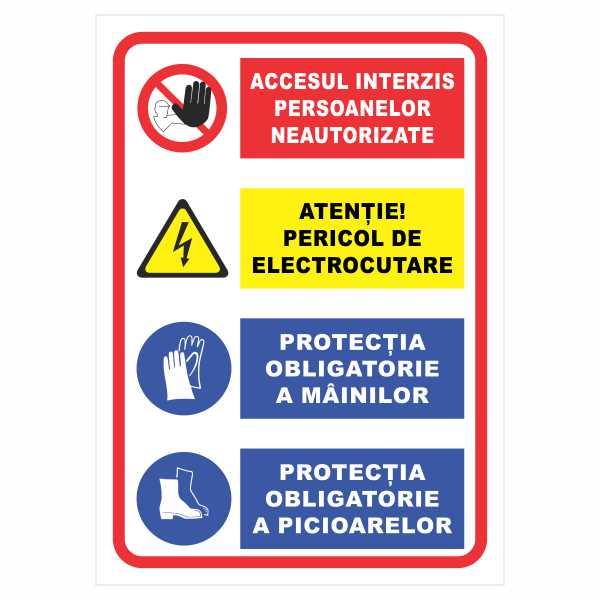 indictor acces interzis personaelor neautorizate pericol electroctare protectia mainilor si picioarelor