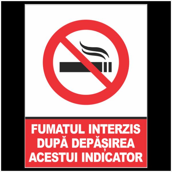 indicator fumatul interzis dupa depasirea acestui indicator