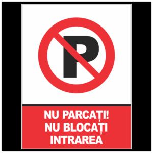 indicator nu parcati nu blocati intrarea