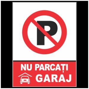 indicator nu parcati garaj