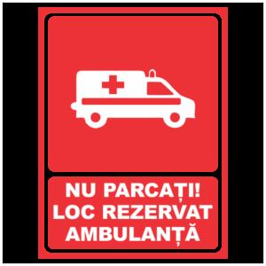 indicator nu parcati loc rezervat ambulanta